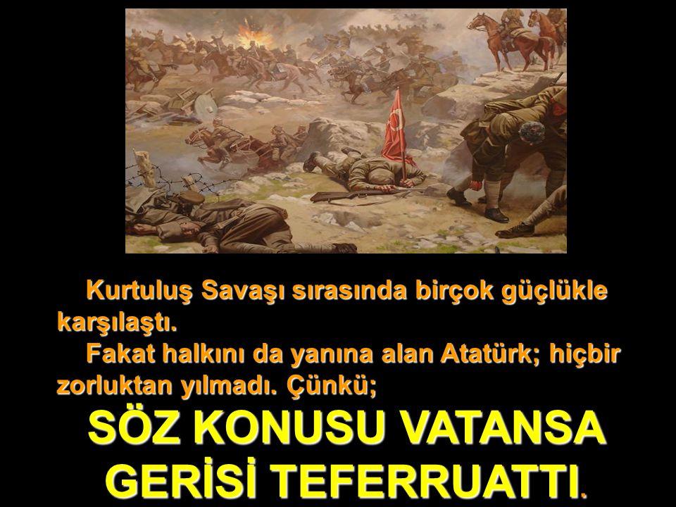 SÖZ KONUSU VATANSA GERİSİ TEFERRUATTI.