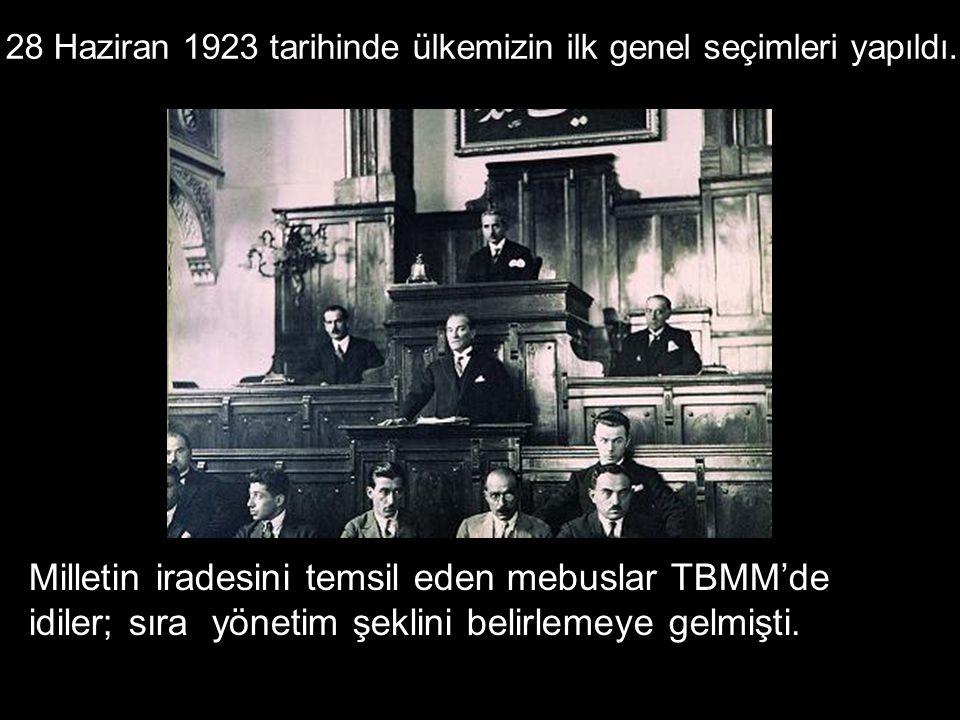 28 Haziran 1923 tarihinde ülkemizin ilk genel seçimleri yapıldı.