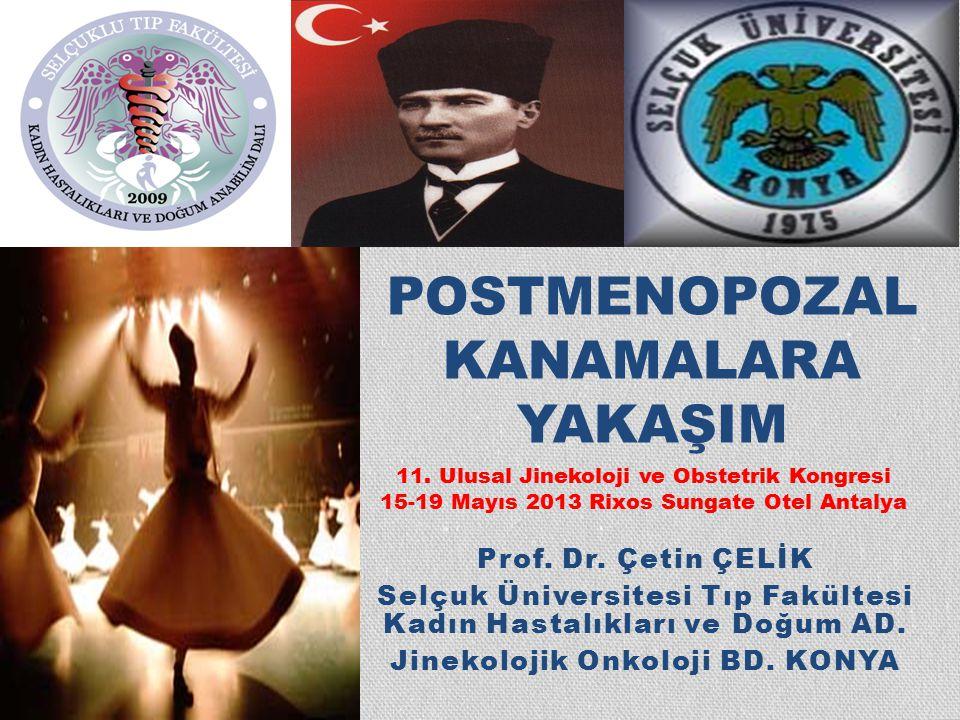 POSTMENOPOZAL KANAMALARA YAKAŞIM