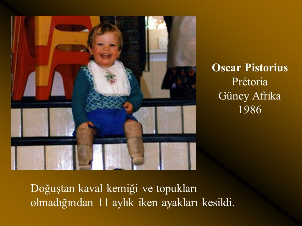 Oscar Pistorius Prétoria Güney Afrika 1986