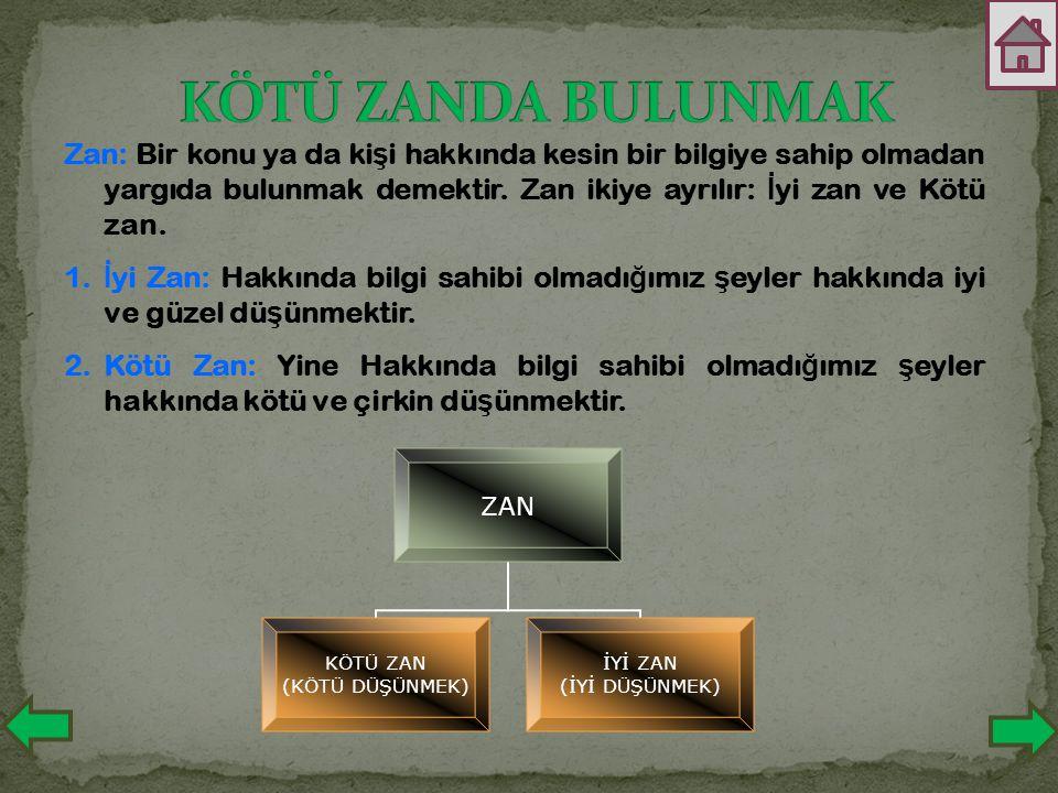 KÖTÜ ZANDA BULUNMAK