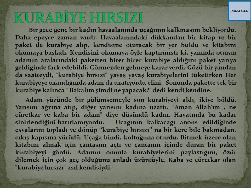 HİKAYELER KURABİYE HIRSIZI.