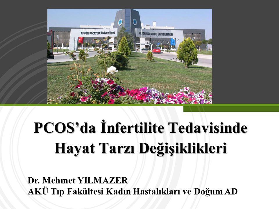PCOS'da İnfertilite Tedavisinde Hayat Tarzı Değişiklikleri