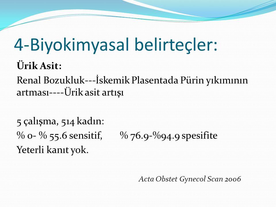 4-Biyokimyasal belirteçler: