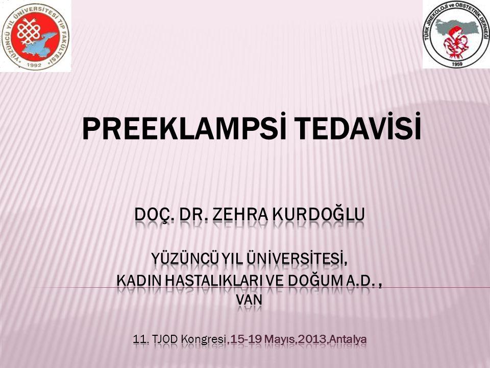 PREEKLAMPSİ TEDAVİSİ