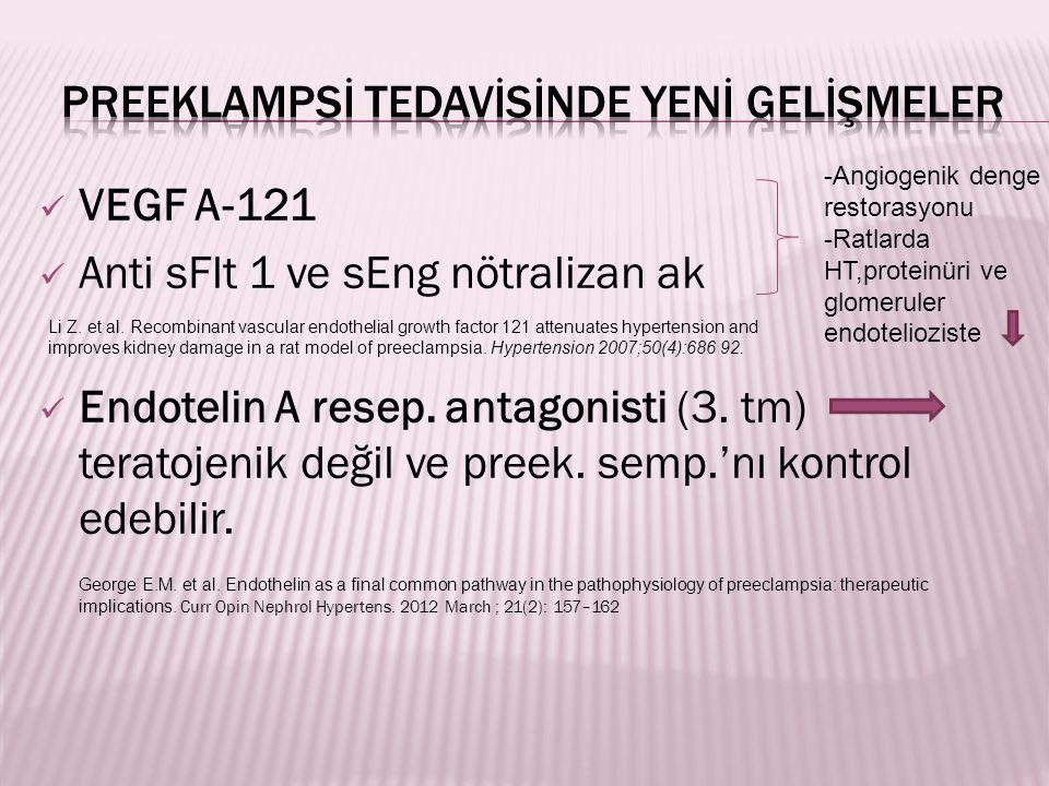 PREEKLAMPSİ TEDAVİSİNDE YENİ GELİŞMELER