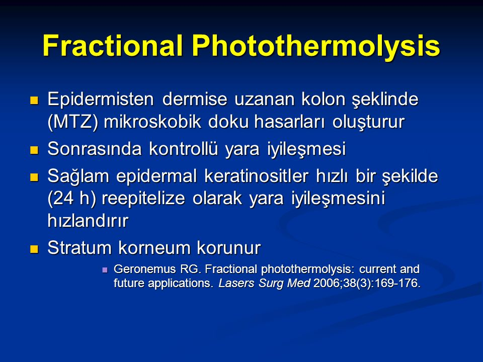 Fractional Photothermolysis