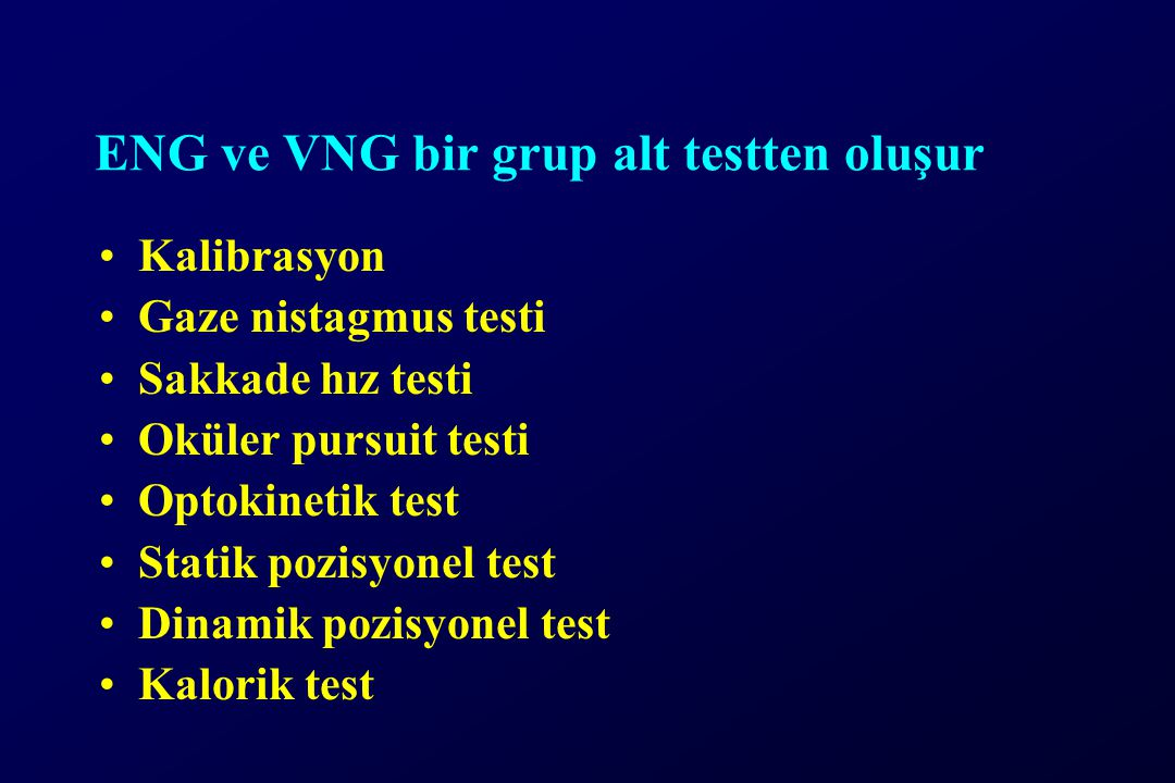 ENG ve VNG bir grup alt testten oluşur