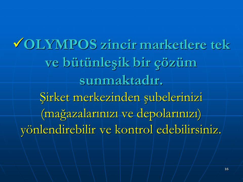 OLYMPOS zincir marketlere tek ve bütünleşik bir çözüm sunmaktadır