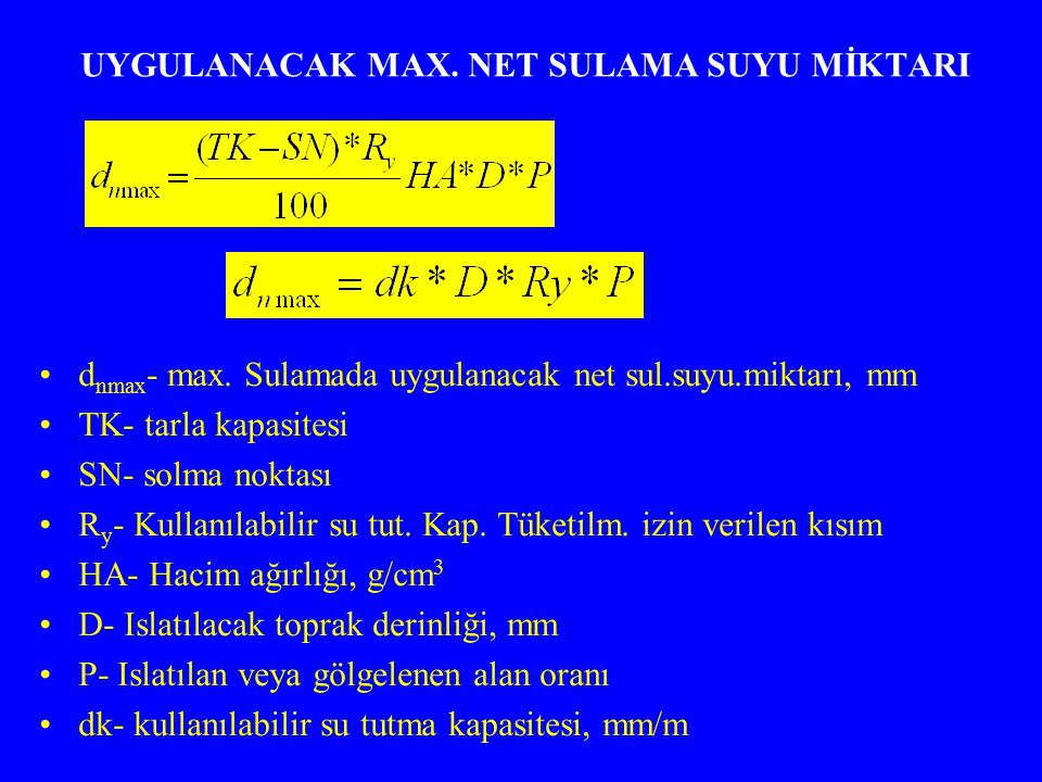 UYGULANACAK MAX. NET SULAMA SUYU MİKTARI