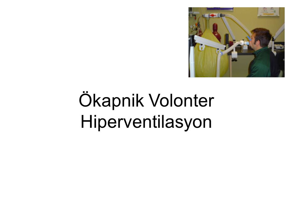 Ökapnik Volonter Hiperventilasyon