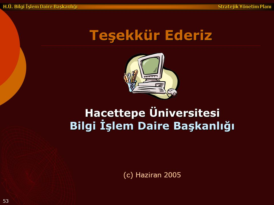 Hacettepe Üniversitesi Bilgi İşlem Daire Başkanlığı