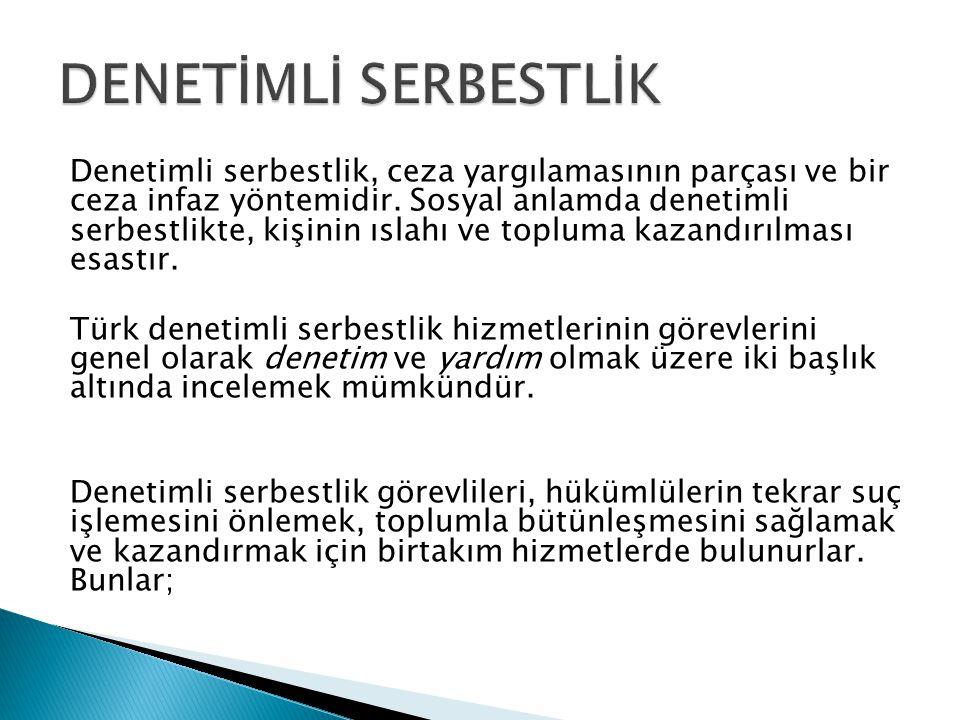 DENETİMLİ SERBESTLİK