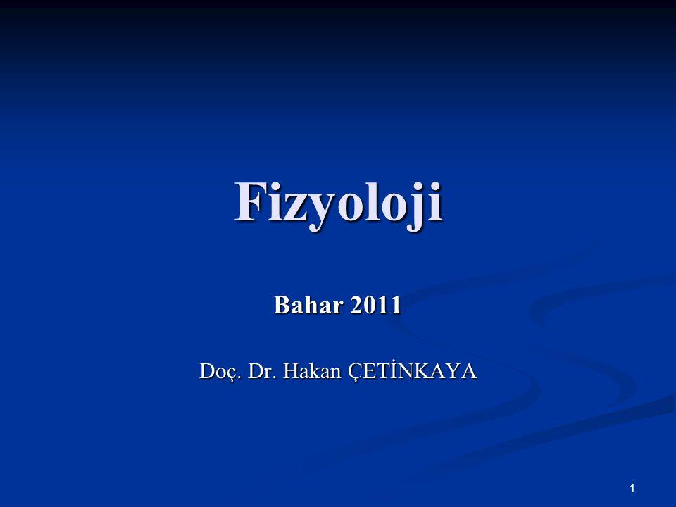 Bahar 2011 Doç. Dr. Hakan ÇETİNKAYA
