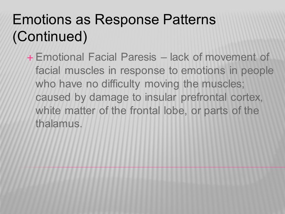 Emotions as Response Patterns (Continued)