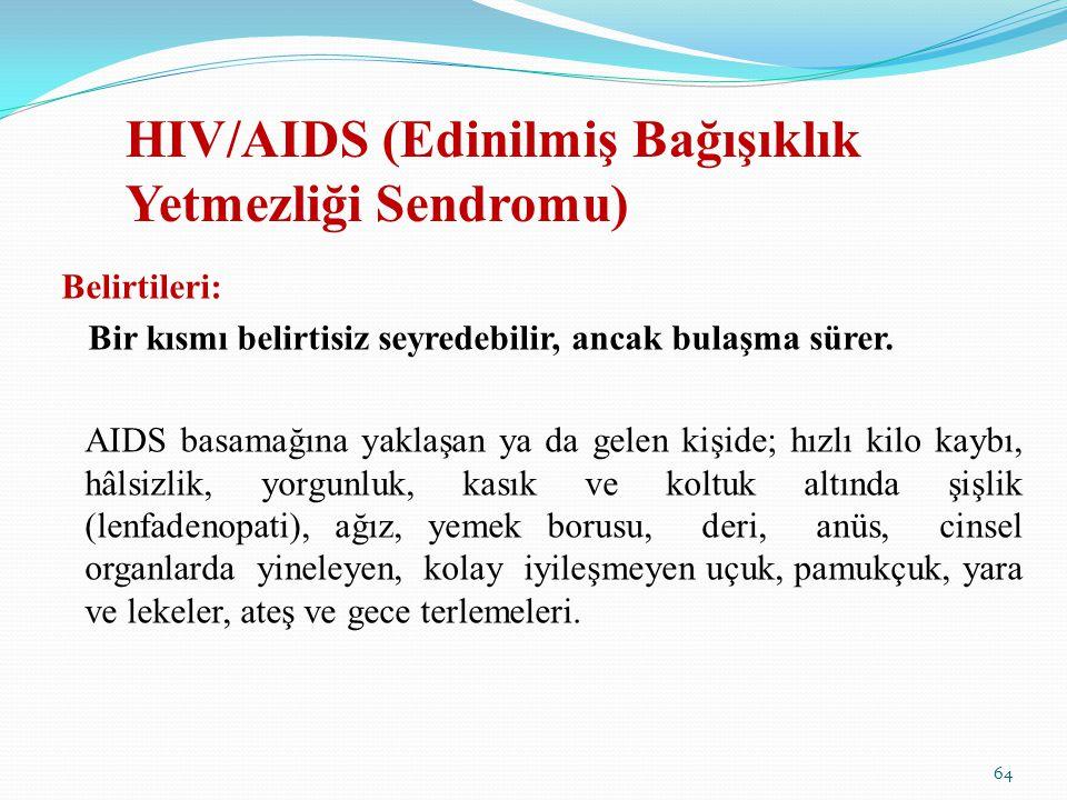 HIV/AIDS (Edinilmiş Bağışıklık Yetmezliği Sendromu)