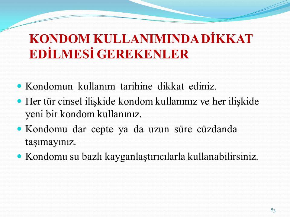KONDOM KULLANIMINDA DİKKAT EDİLMESİ GEREKENLER