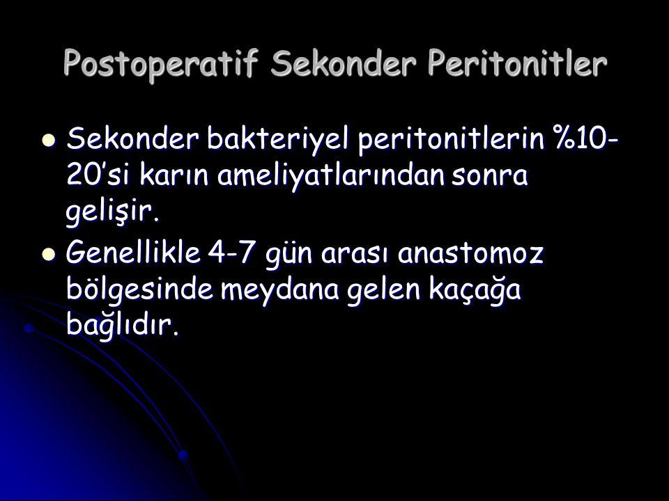 Postoperatif Sekonder Peritonitler