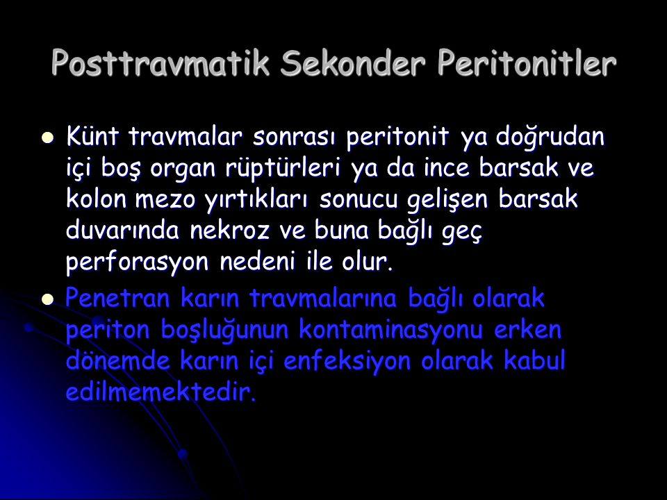 Posttravmatik Sekonder Peritonitler