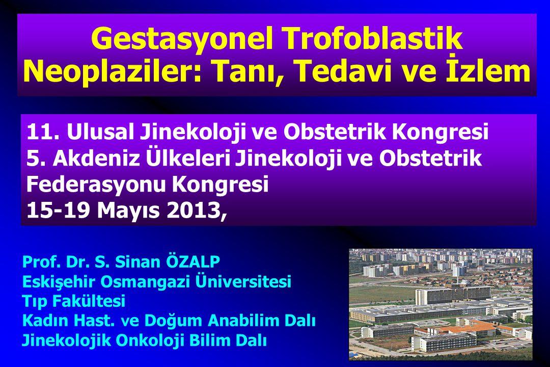 Gestasyonel Trofoblastik Neoplaziler: Tanı, Tedavi ve İzlem