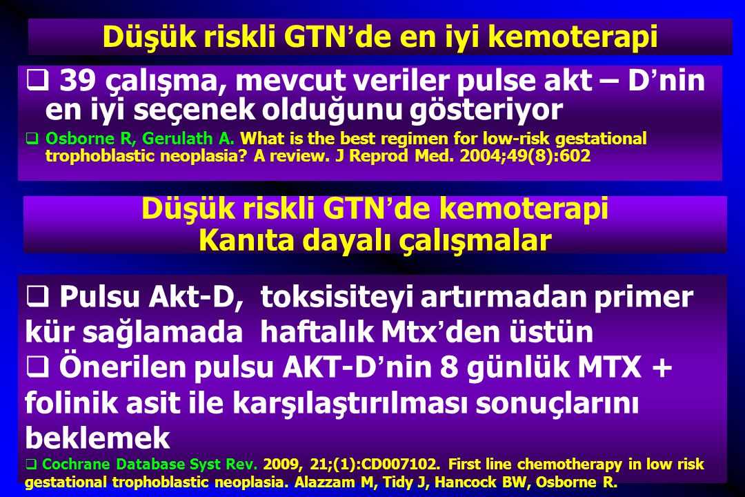 Düşük riskli GTN'de en iyi kemoterapi