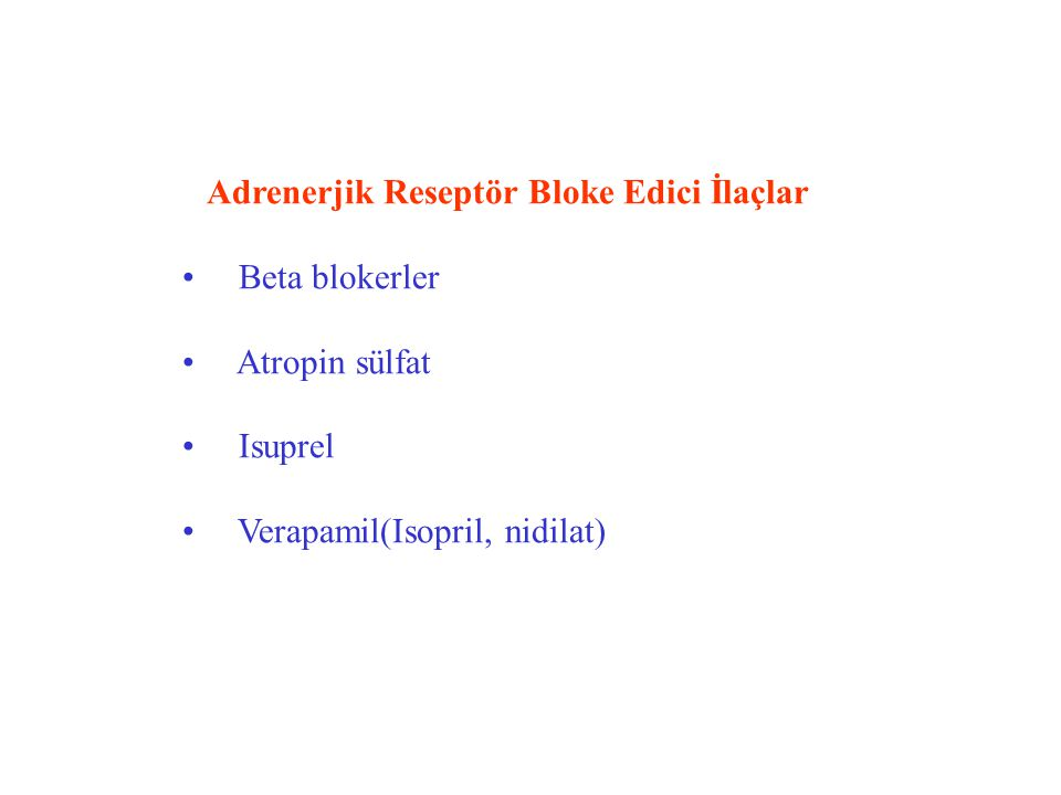 Adrenerjik Reseptör Bloke Edici İlaçlar