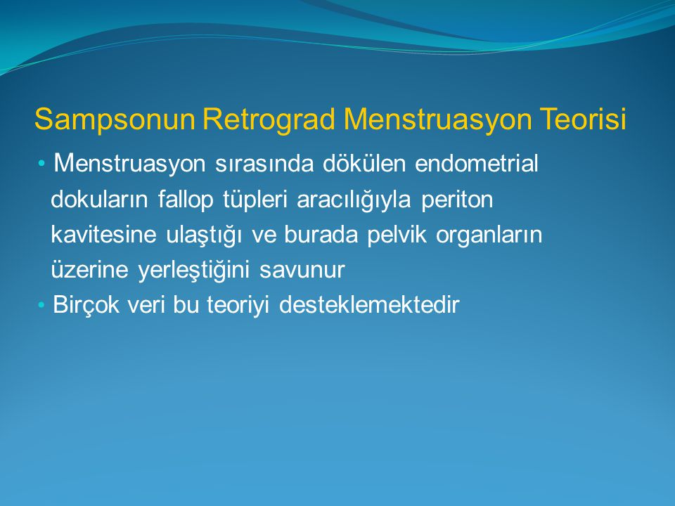 Sampsonun Retrograd Menstruasyon Teorisi