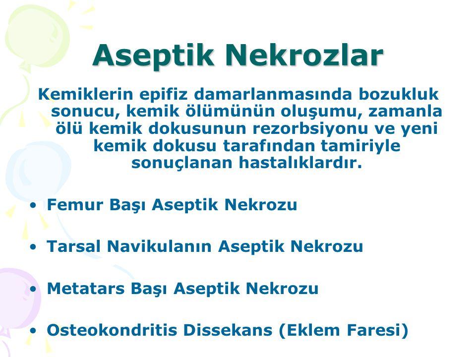 Aseptik Nekrozlar