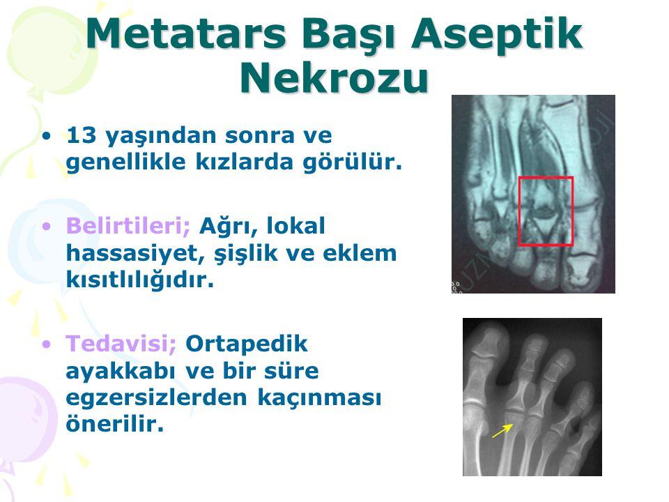 Metatars Başı Aseptik Nekrozu