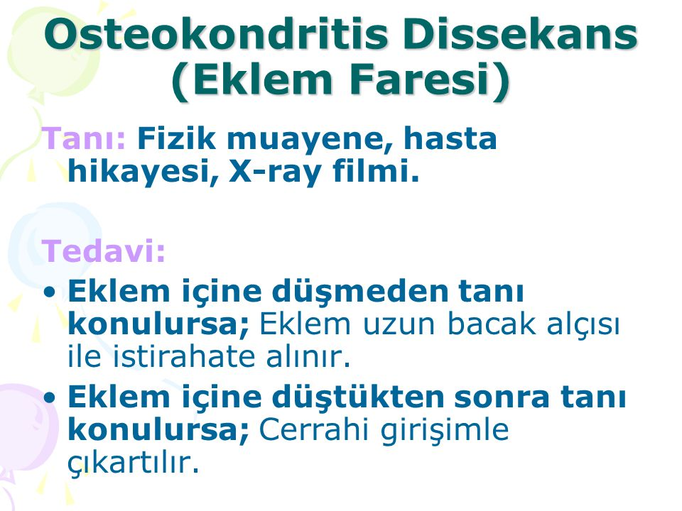 Osteokondritis Dissekans (Eklem Faresi)