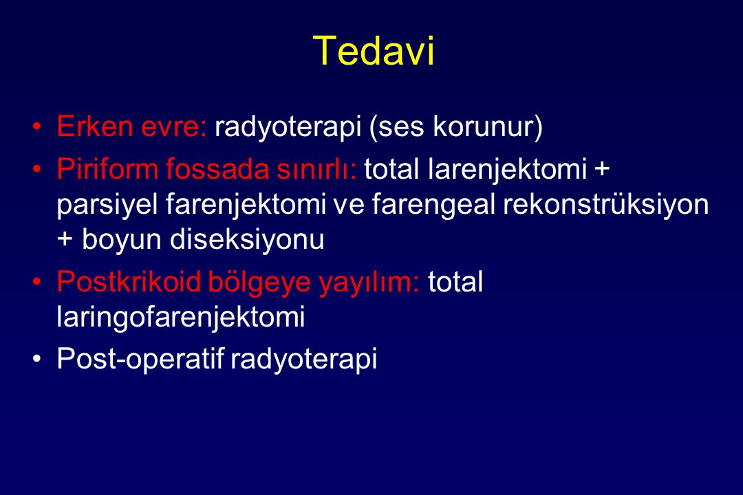 Tedavi Erken evre: radyoterapi (ses korunur)