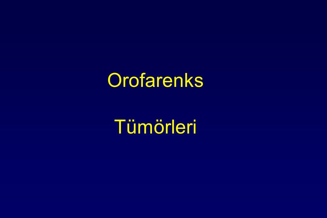 Orofarenks Tümörleri