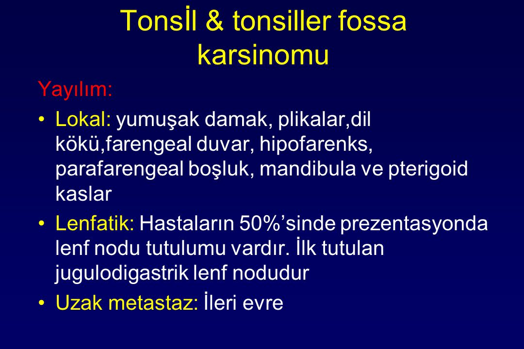 Tonsİl & tonsiller fossa karsinomu