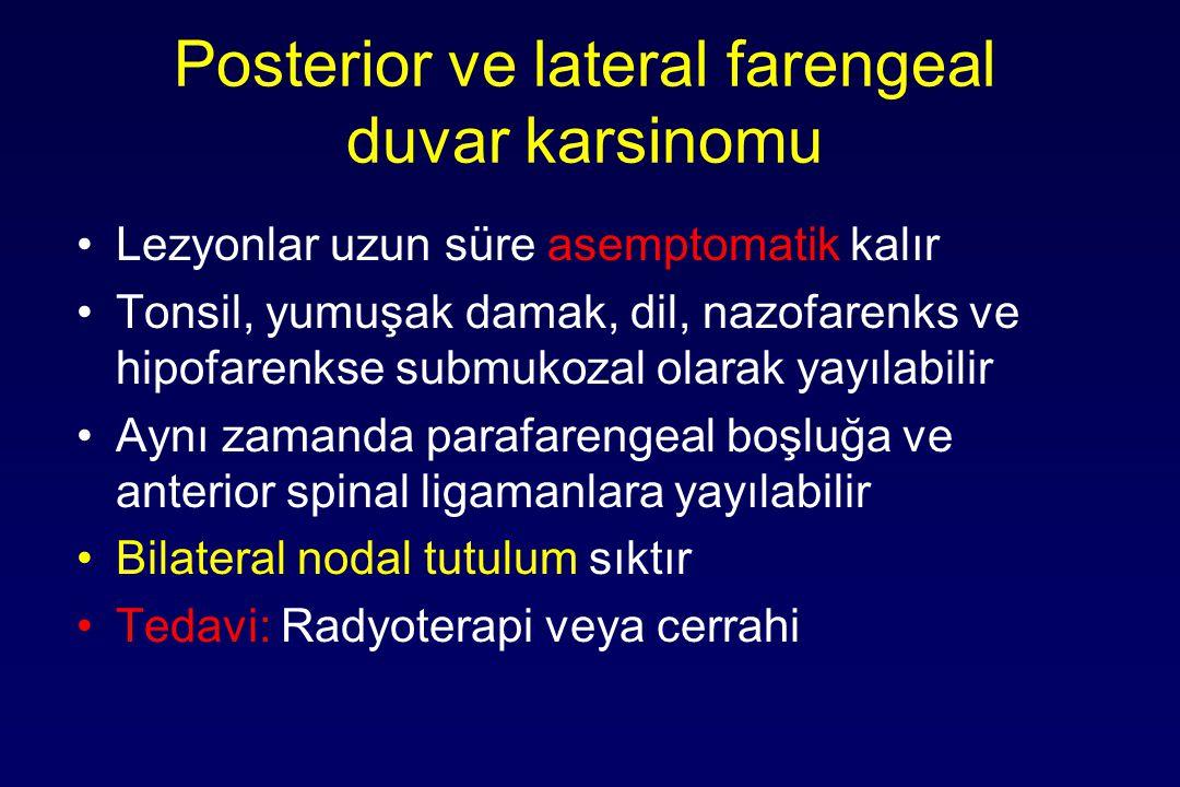 Posterior ve lateral farengeal duvar karsinomu
