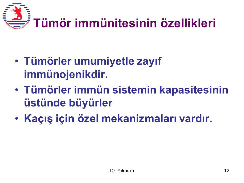 Tümör immünitesinin özellikleri