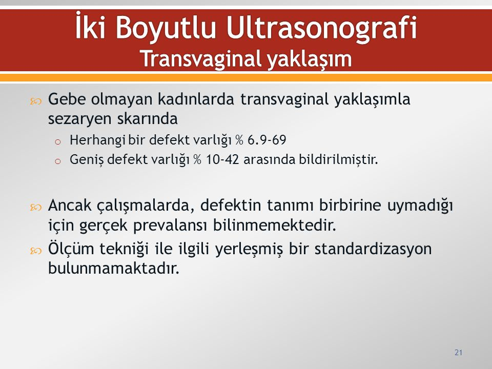 İki Boyutlu Ultrasonografi Transvaginal yaklaşım