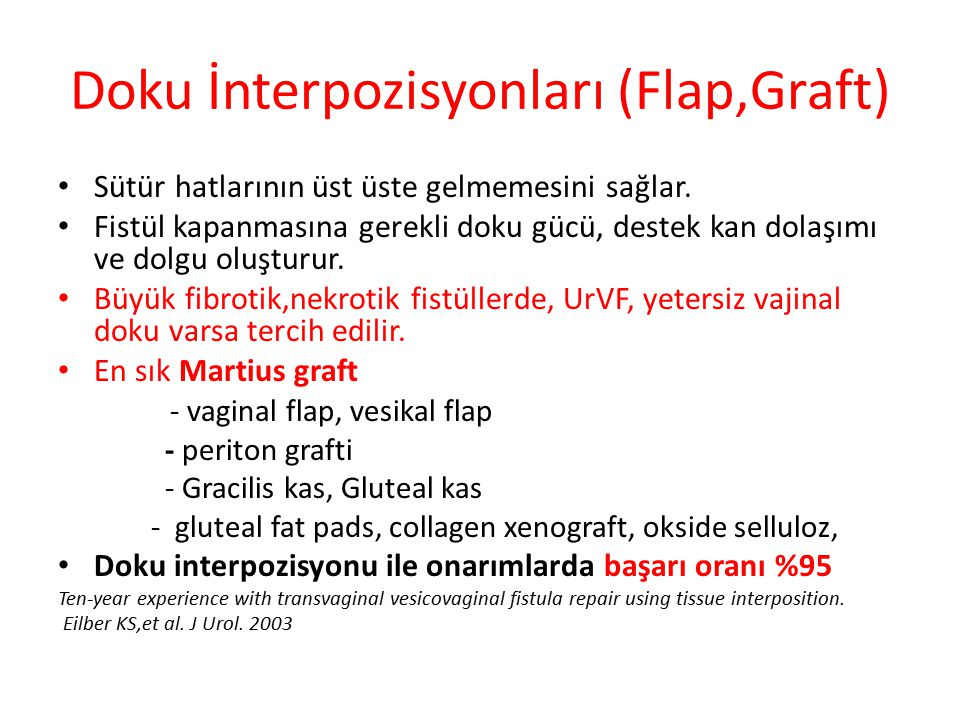 Doku İnterpozisyonları (Flap,Graft)