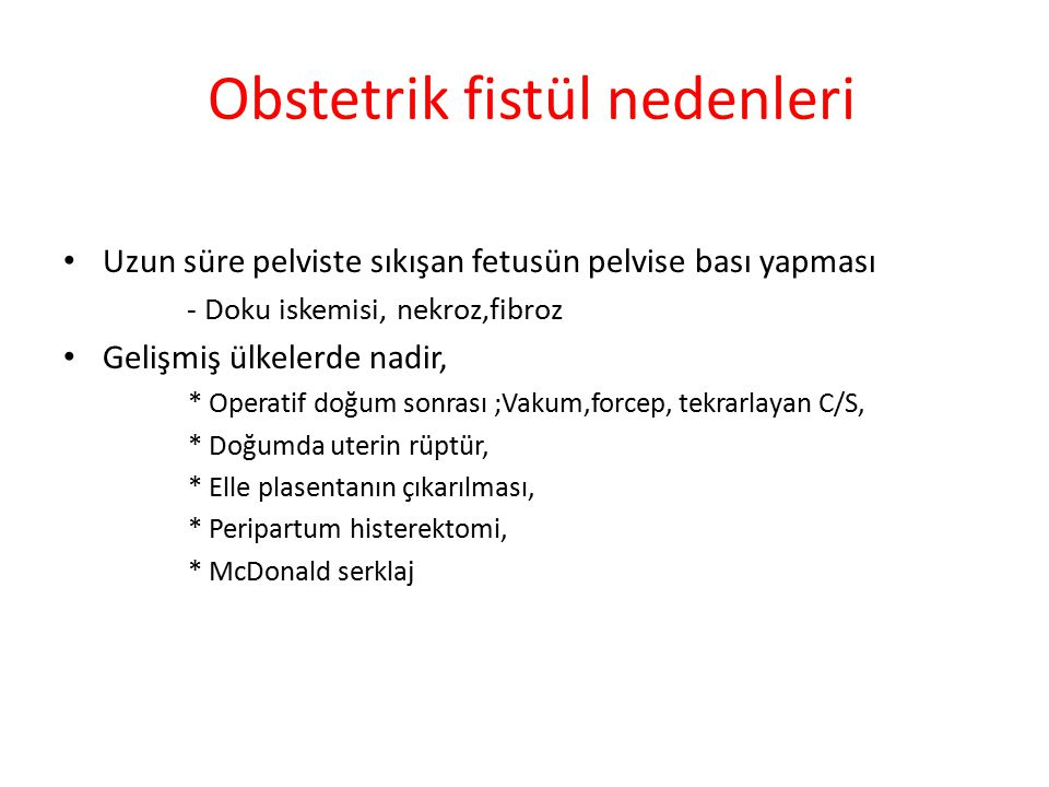 Obstetrik fistül nedenleri