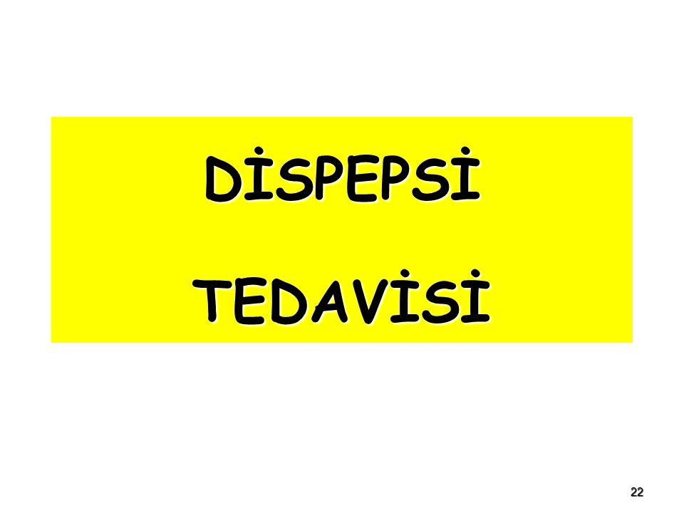 DİSPEPSİ TEDAVİSİ 22