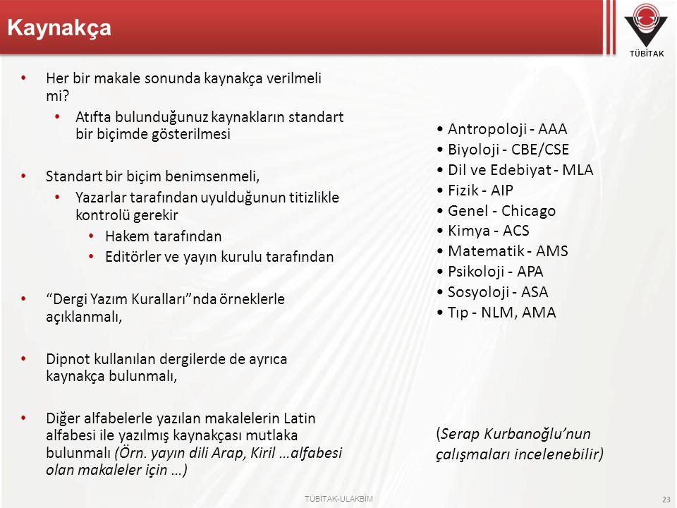 Kaynakça • Antropoloji - AAA • Biyoloji - CBE/CSE