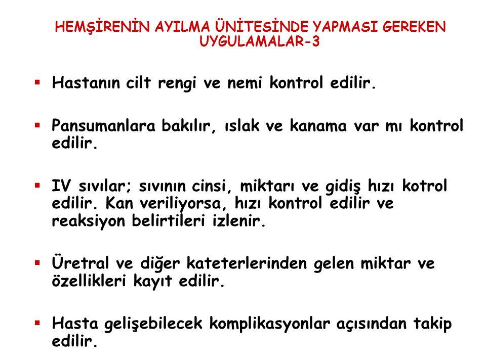 HEMŞİRENİN AYILMA ÜNİTESİNDE YAPMASI GEREKEN UYGULAMALAR-3
