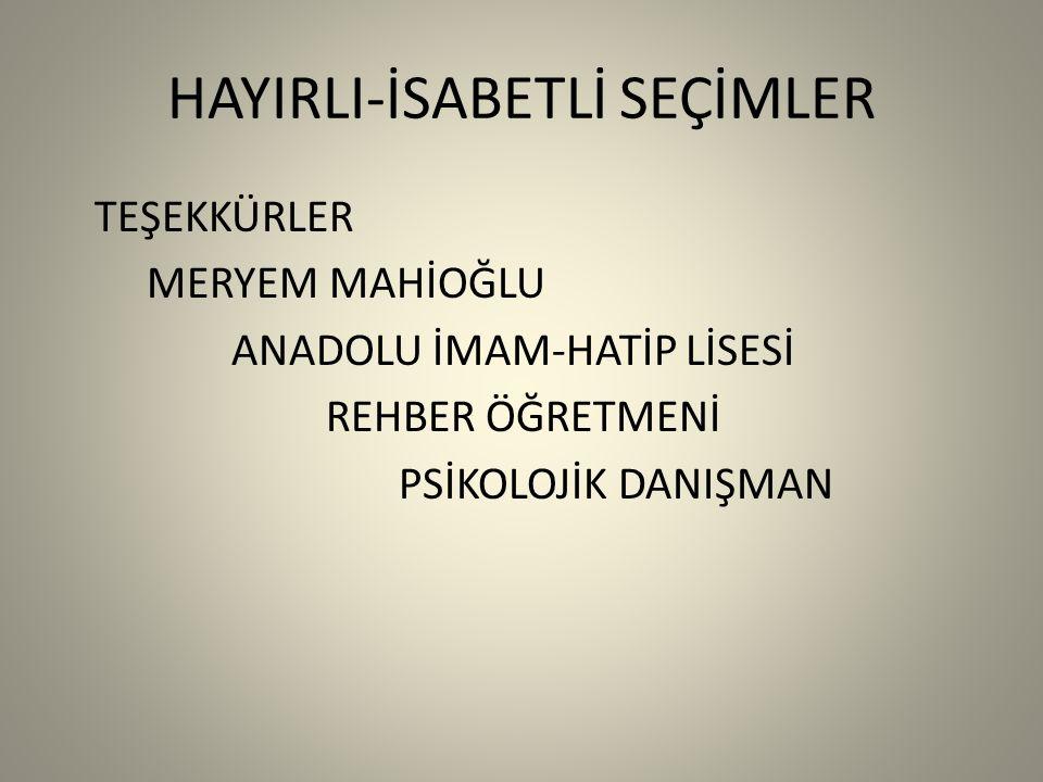 HAYIRLI-İSABETLİ SEÇİMLER