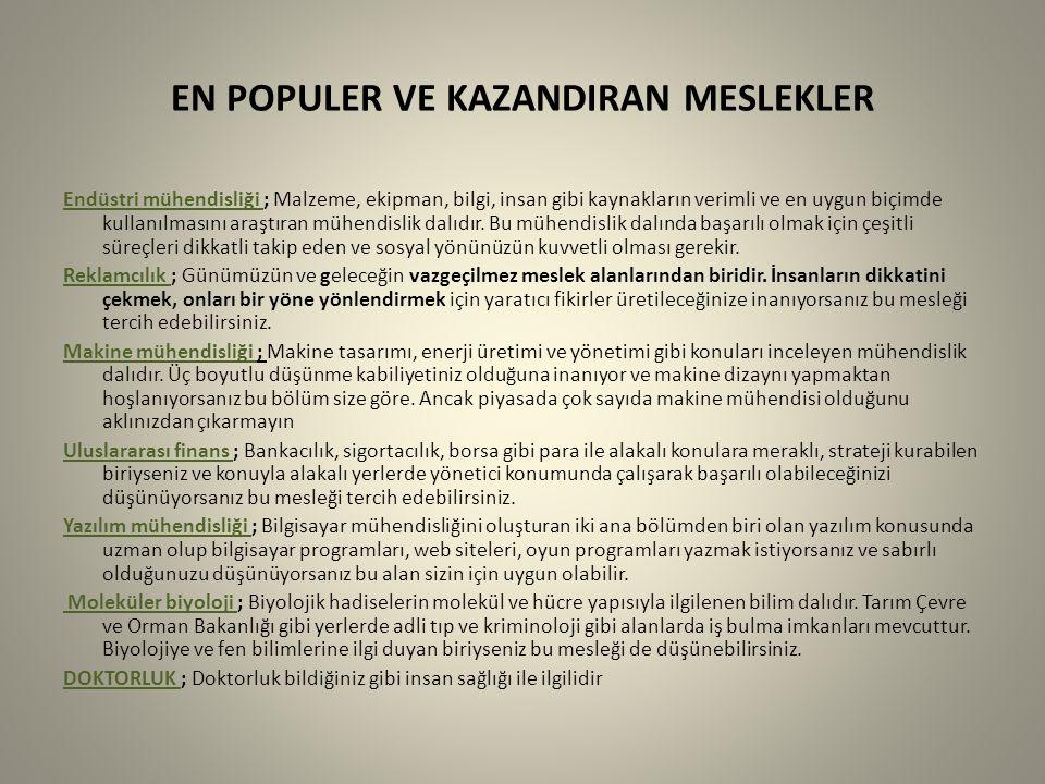 EN POPULER VE KAZANDIRAN MESLEKLER