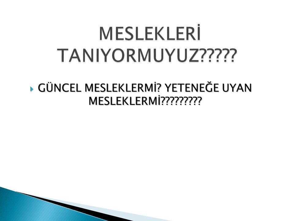 MESLEKLERİ TANIYORMUYUZ
