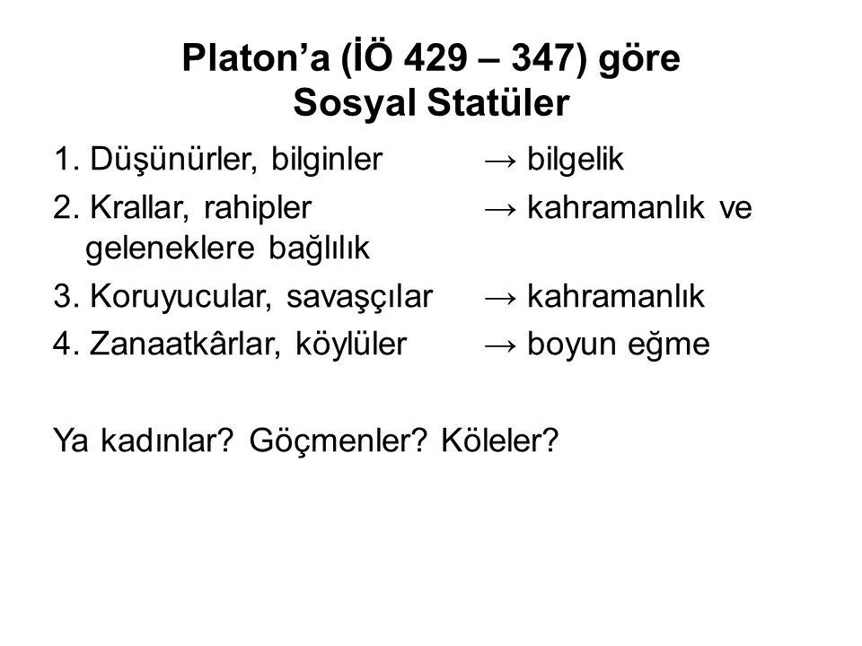 Platon'a (İÖ 429 – 347) göre Sosyal Statüler