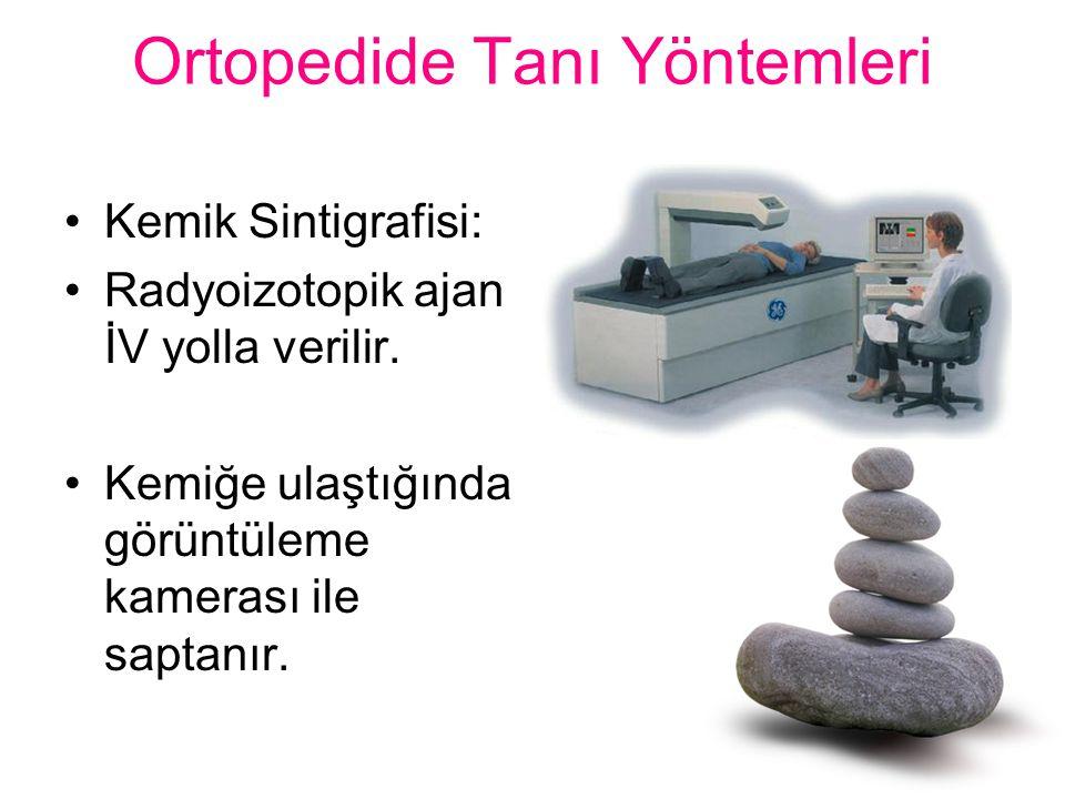 Ortopedide Tanı Yöntemleri