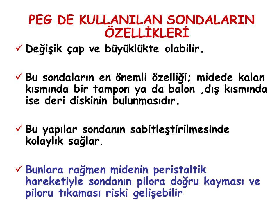 PEG DE KULLANILAN SONDALARIN ÖZELLİKLERİ