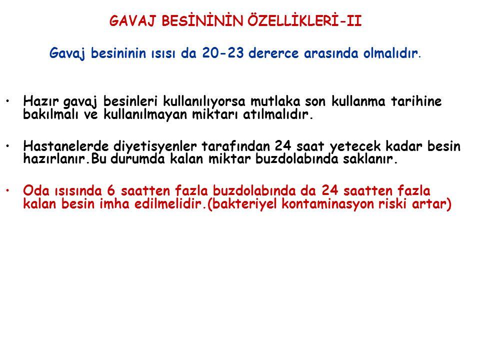 GAVAJ BESİNİNİN ÖZELLİKLERİ-II