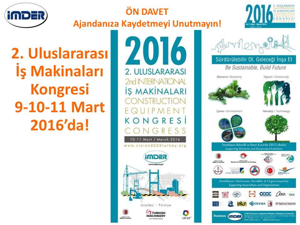 2. Uluslararası İş Makinaları Kongresi 9-10-11 Mart 2016'da!