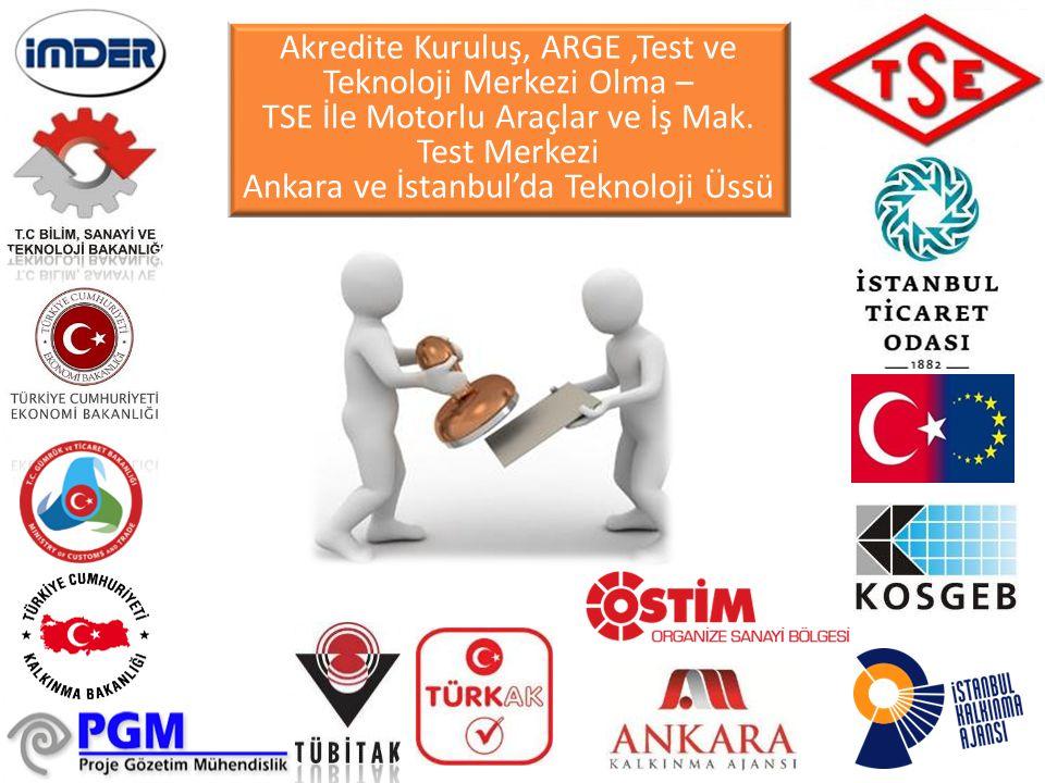 Akredite Kuruluş, ARGE ,Test ve Teknoloji Merkezi Olma –
